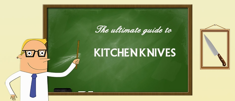 Learn all you need to know about kitchen knives!